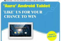 """Hurry Up, Only One Week Left to Win an """"Aura"""" Android Tablet"""