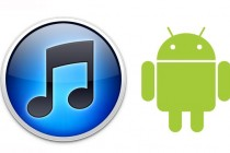 How to Play iTunes Music and Videos on Your Android Device