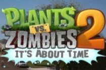 'Plants vs Zombies 2: It's About Time' Coming Soon