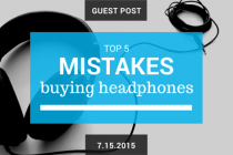 5 Worst Mistakes in Buying Earbuds & Headphones