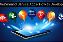 Looking to Develop On-Demand Services App? Read Before You Begin