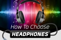 How To Choose Your Right Headphone?